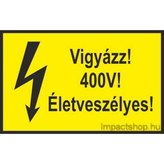Vigyázz 400V életveszélyes (100x60 mm matrica)