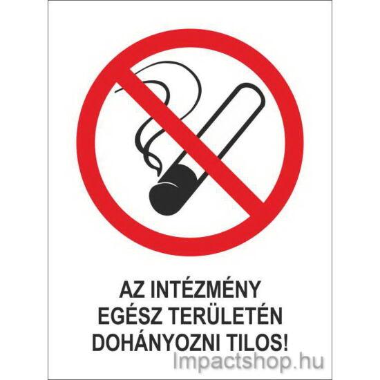 Az intézmény egész területén dohányozni tilos (160x250 mm matrica)