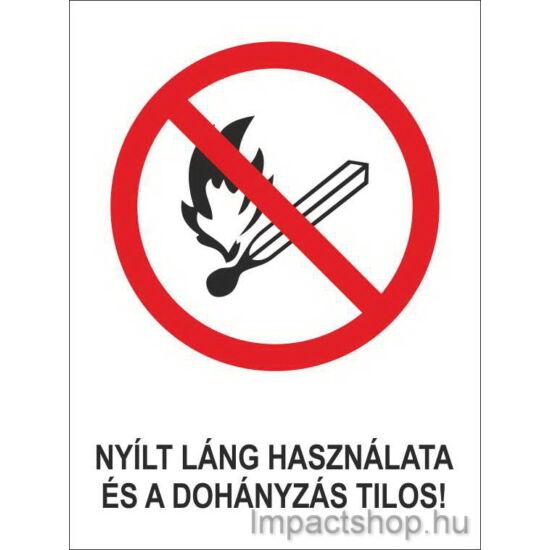 Nyílt láng használata és a dohányzás tilos (160x250 mm matrica)