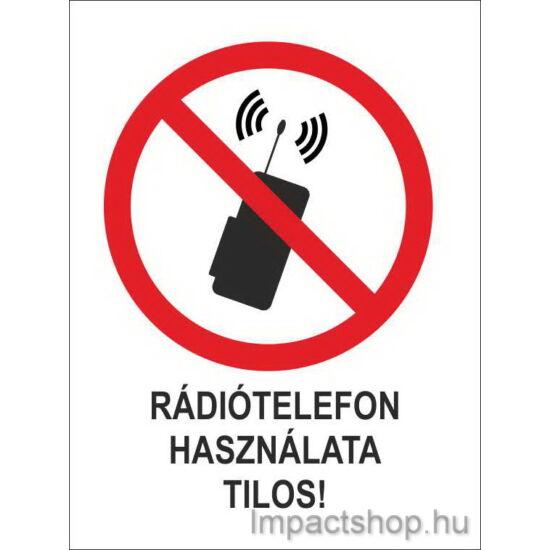 Rádiótelefon használata tilos (160x250 mm tábla)