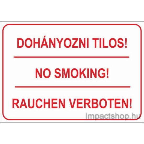 Dohányozni tilos no smoking rauchen verboten (245x175 mm matrica)