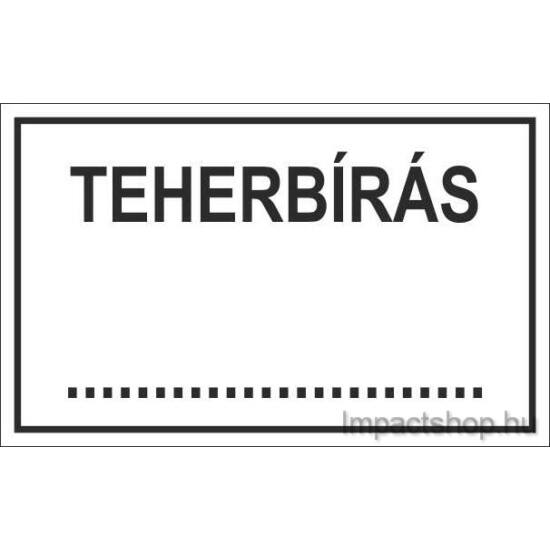 Teherbírás (245x175 mm matrica)