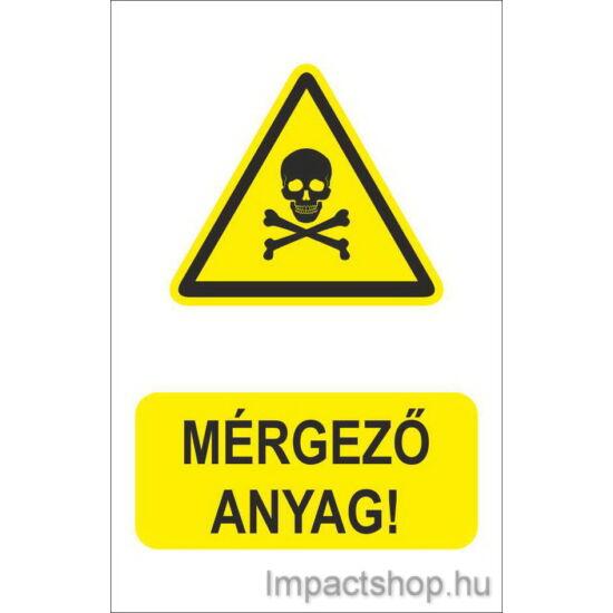 Mérgező anyag (160x250 mm tábla)