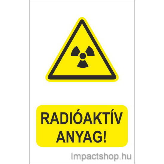Radioaktív anyag (160x250 mm matrica)