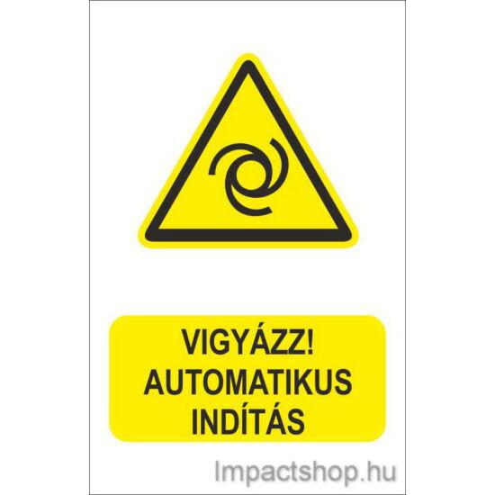 Vigyázz automatikus indítás (160x250 mm matrica)
