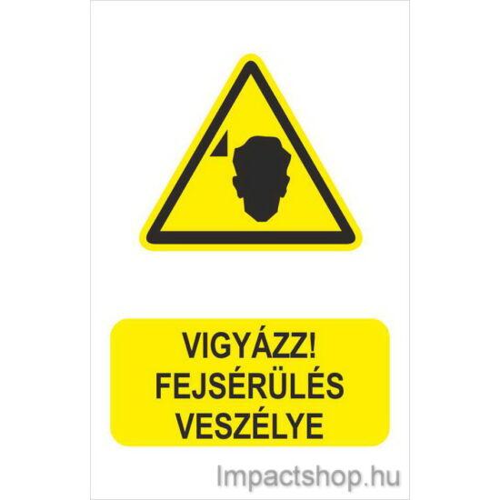 Vigyázz fejsérülés veszélye (160x250 mm matrica)