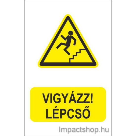 Vigyázz lépcső (160x250 mm tábla)