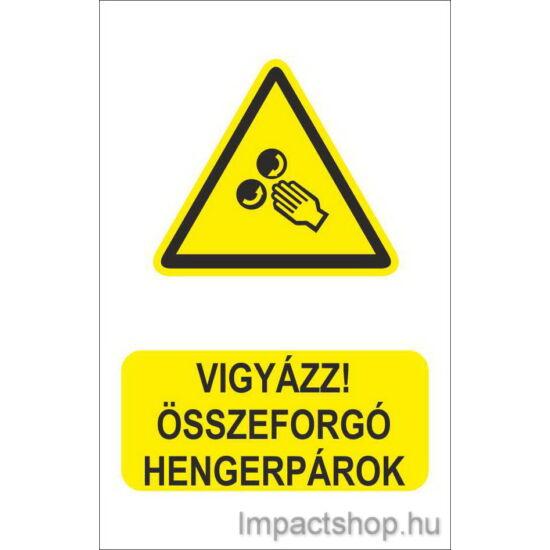 Vigyázz összeforgó hengerpárok  (160x250 mm matrica)
