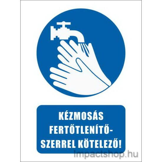 Kézmosás fertőtlenítőszerrel kötelező (160x250 mm matrica)