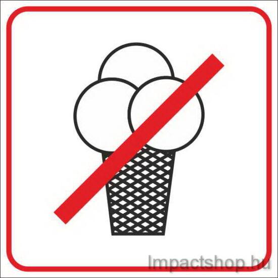 Fagylaltot behozni tilos (100x100 mm matrica)