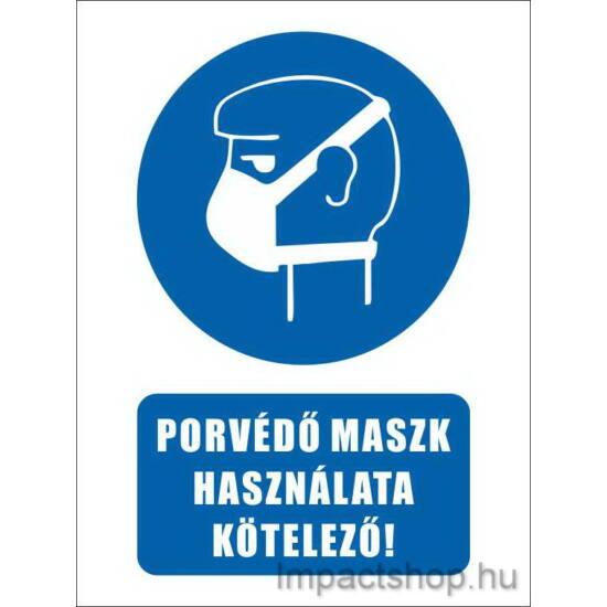 Porvédő maszk használata kötelező (160x250 mm matrica)